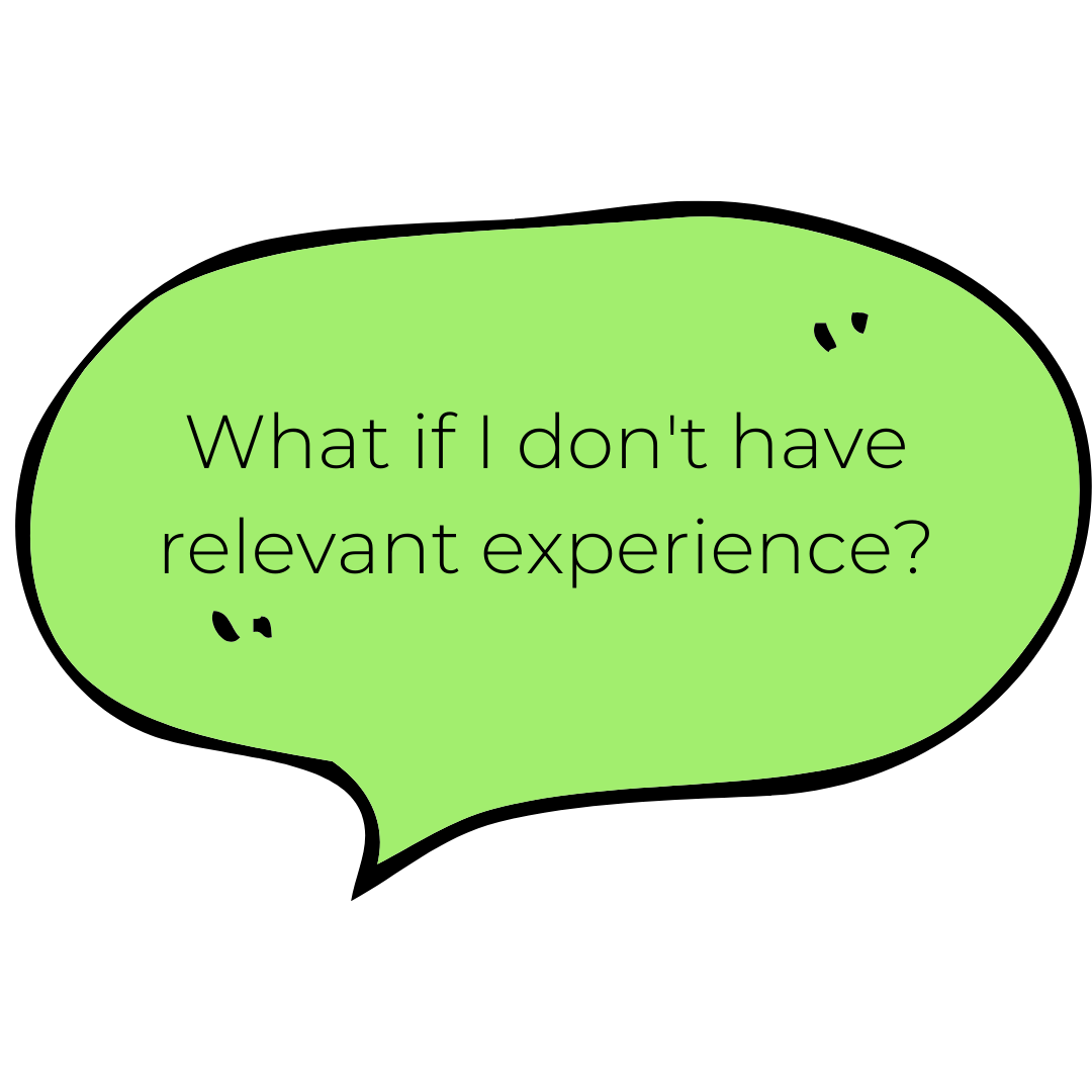 What if I don't have relevant experience_